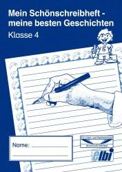 Elbi Schönschreibheft und Geschichten Klasse 4 Jahresheft für Schönschrift und Aufsatz für Grundschule, Förderschule und Flüchtlinge in Übergangsklassen oder Intensivklassen