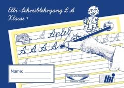 Elbi Schreiblehrgang Lateinische Ausgangsschrift Schreiben lernen / ABC lernen für Grundschule, Förderschule und Flüchtlinge in Übergangsklassen oder Intensivklassen